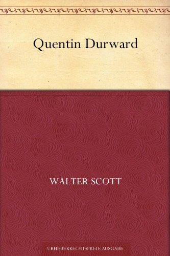 Quentin Durward (German Edition)