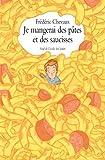 """Afficher """"Je mangerai des pâtes et des saucisses"""""""