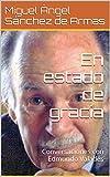 img - for En estado de gracia: Conversaciones con Edmundo Valad s - Fundaci n Manuel Buend a (Spanish Edition) book / textbook / text book