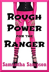 ROUGH POWER FOR THE RANGER (A Cosplay Sex in Public Erotica Story)