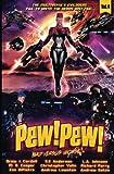 Pew! Pew! Volume 4: Bad versus Worse