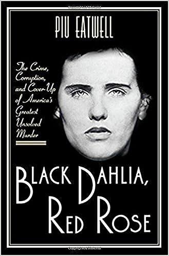 Amazon com: Black Dahlia, Red Rose: The Crime, Corruption