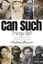 Can Such Things Be?: (with An Inhabitant of Carcosa)