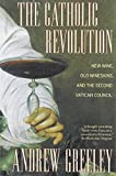 The Catholic Revolution