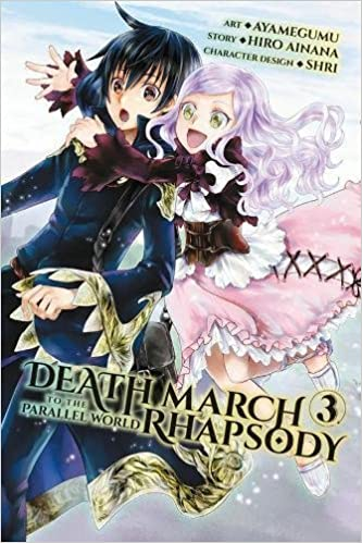 Death March to the Parallel World Rhapsody Vol 3 light novel Death March to the Parallel World Rhapsody light novel