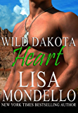 Wild Dakota Heart (Dakota Hearts, Book 4)