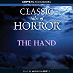 Classic Tales of Horror: The Hand | Guy de Maupassant