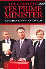 The Complete Yes Prime Minister Kindle Edition