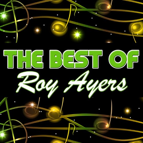 The Best of Roy Ayers (Live) (The Best Of Roy Ayers)
