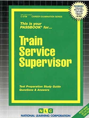 Train Service Supervisor(Passbooks) (Passbook Series)
