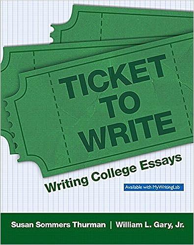 Ticket To Write Writing College Essays 9780205822782
