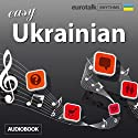 Rhythms Easy Ukrainian Audiobook by  EuroTalk Ltd Narrated by Jamie Stuart