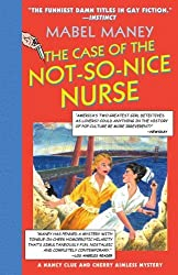 The Case of the Not-So-Nice Nurse: A Nancy Clue and Cherry Aimless Mystery (Maney, Mabel) by Mabel Maney (2005-11-30)