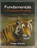 Fundamentals of Computer Graphics, Shirley, Peter, 1568811241