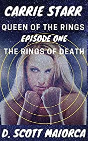 Carrie Starr Queen of the Rings: Episode One The Rings of Death