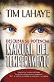 Manual del Temperamento: Descubra su Potencial (Spanish Edition)
