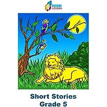 Short Stories: Grade 5 (Futurelesson Book 13)