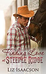 Finding Love at Steeple Ridge: A Buttars Brothers Novel (Steeple Ridge Romance Book 1)