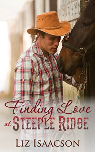 Finding Love at Steeple Ridge: A Buttars Brothers Novel (Steeple Ridge Romance Book 1) cover