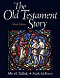 Old Testament Story, the Plus MySearchLab with EText, Tullock, John and McEntire, Mark, 0205858937