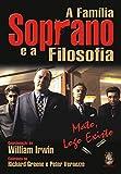 A Família Soprano e a Filosofia