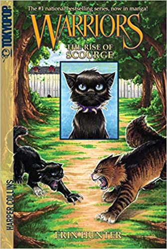 Warriors: The Rise of Scourge: Erin Hunter, Dan Jolley, Bettina