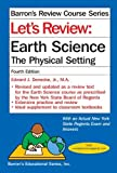 img - for Let's Review Earth Science: The Physical Setting by Edward J. Denecke Jr. M.A. (2012-02-01) book / textbook / text book