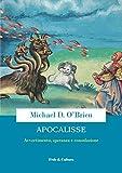 Apocalisse: Avvertimento, speranza e consolazione (Italian Edition)