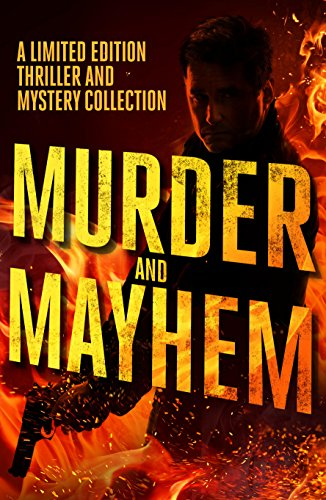 Murder and mayhem a limited edition thriller and mystery collection murder and mayhem a limited edition thriller and mystery collection by farrugia nathan fandeluxe Image collections