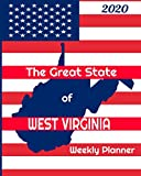 The Great State of West Virginia Weekly Planner: 2020 Diary, Calendar, and Notebook
