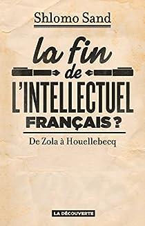 La fin de l'intellectuel français ? par Sand