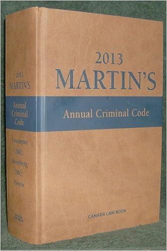 2013 Martin's Annual Criminal Code (Martin's Annual Criminal Code ...