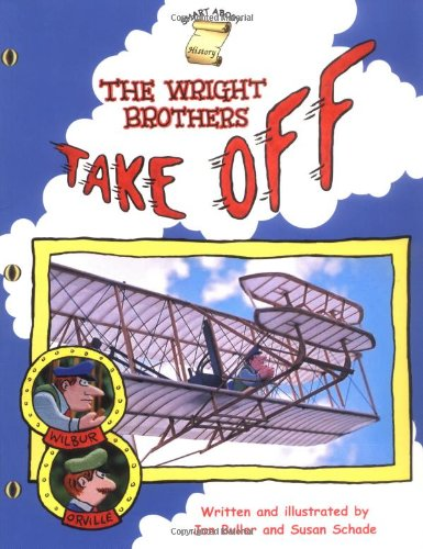 The Wright Brothers Take Off (Smart About History)