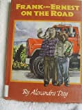Frank and Ernest on the Road by Alexandra Day (1994-02-01)