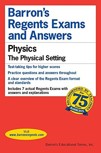 Regents Exams and Answers: Physics (Barron's Regents Exams and Answers) by Miriam Lazar M.S. Ed. (2012-09-01)