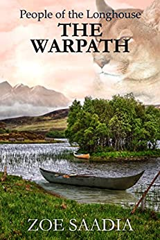 The Warpath (People of the Longhouse Book 4) by [Saadia, Zoe]