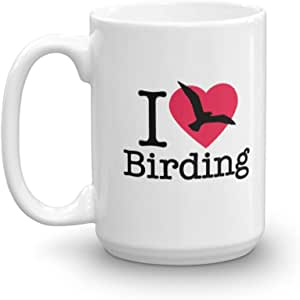 I Love Birding Bird Watching Themed Coffee & Tea Gift Mug ...