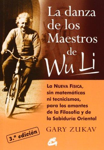 Descargar Libro La Danza De Los Maestros De Wu Li Gary Zukav