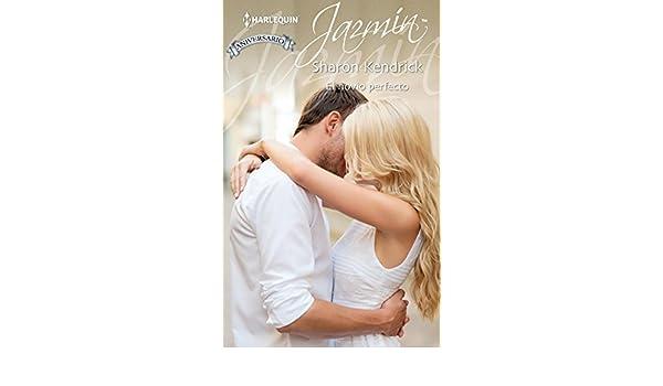 El novio perfecto (Jazmín) (Spanish Edition) - Kindle edition by Sharon Kendrick. Literature & Fiction Kindle eBooks @ Amazon.com.