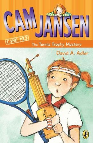 Cam Jansen and the Tennis Trophy Mystery (Cardinal Red Tennis Arch)