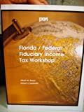 img - for Florida Federal Fiduciary Income Tax Workshop book / textbook / text book