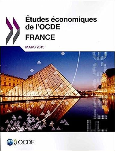 Livres gratuits en ligne Études économiques de l'Ocde : France 2015: Edition 2015 pdf, epub