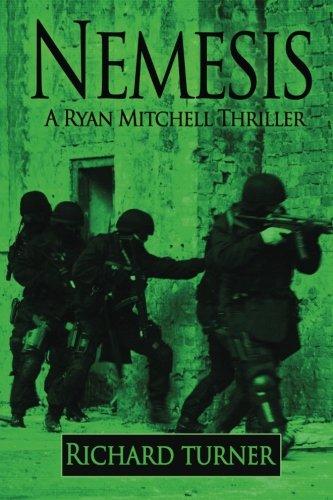 Nemesis (A Ryan Mitchell Thriller) (Volume 6) pdf