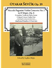 Concerto No. 1 in D Major: with analytical studies and exercises by Otakar Sevcik, Op. 20 Violin and Piano Reduction