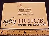 1969 69 BUICK Le Sabre, Le Sabre Custom, Wildcat, Wildcat Custom, Electra 225, & Electra 225 Custom Owners Manual ~Original