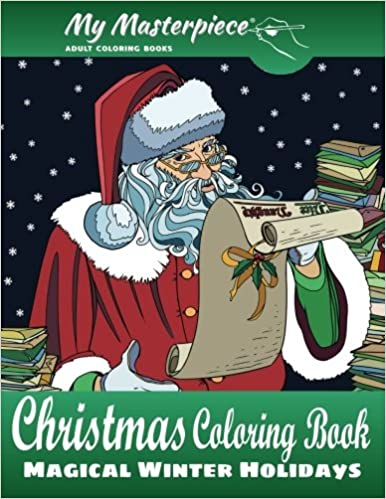 Amazon Com My Masterpiece Adult Coloring Books Christmas Coloring