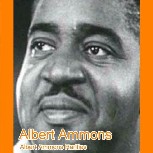 Albert Ammons Rarities