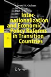 Internationalization and Economic Policy Reforms in Transition Countries, Graham, Edward M. and Oding, Nina, 3642421474