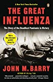 Kyпить The Great Influenza: The Story of the Deadliest Pandemic in History на Amazon.com
