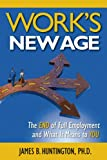 Work's New Age, James B. Huntington, 0983500630